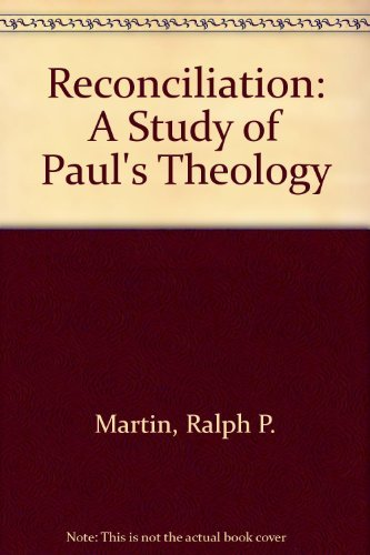 9780310288114: Reconciliation: A Study of Paul's Theology