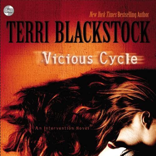 Vicious Cycle: An Intervention Novel (9780310289180) by Terri Blackstock