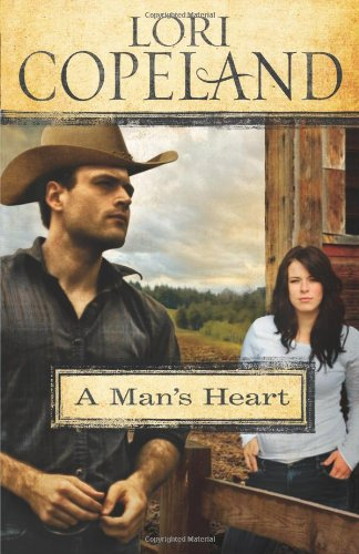 A Man's Heart (0310289858) by Lori Copeland