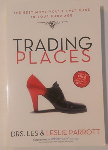 9780310290711: Trading Places: The Best Move You'll Ever Make in Your Marriage