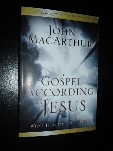9780310291367: Gospel According to Jesus: What Is Authentic Faith?