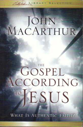 9780310291367: The Gospel According to Jesus: What Is Authentic Faith?