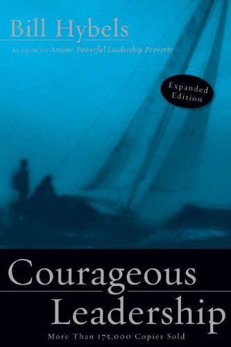 9780310291572: Courageous Leadership
