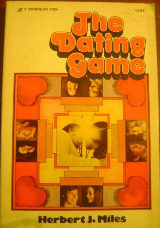 9780310291923: The Dating Game