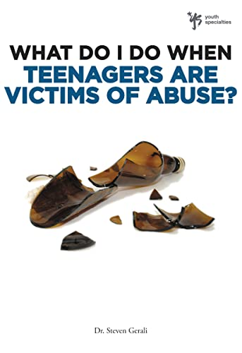9780310291954: What Do I Do When Teenagers are Victims of Abuse?