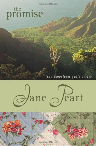 The Promise, Value (American Quilt Series, The) (9780310292166) by Peart, Jane