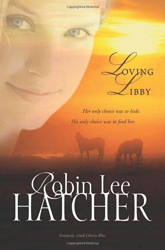 Loving Libby, Value: Hatcher, Robin Lee