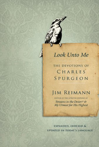 9780310292340: Look Unto Me: The Devotions of Charles Spurgeon