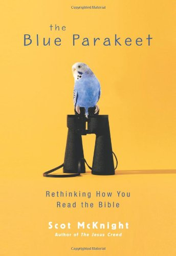 9780310292371: The Blue Parakeet: Rethinking How You Read the Bible
