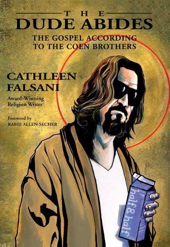 9780310292463: The Dude Abides: The Gospel According to the Coen Brothers