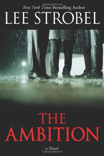 9780310292678: The Ambition: A Novel