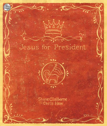 9780310292876: Jesus for President