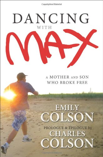 9780310293682: Dancing with Max: A Mother and Son Who Broke Free