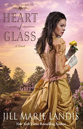9780310293729: Heart of Glass: A Novel (Irish Angel Series)