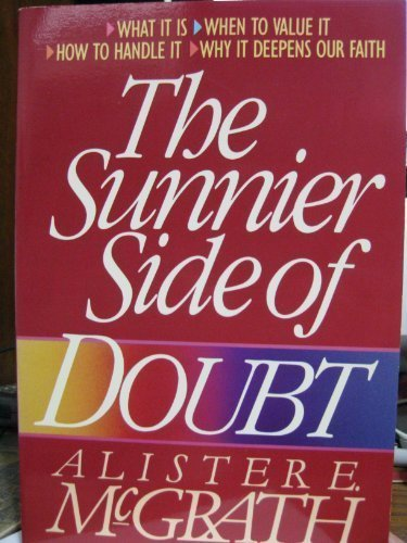 9780310296614: The Sunnier Side of Doubt