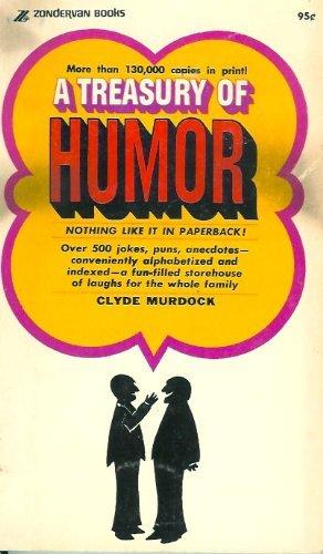 A treasury of humor: Murdock, Clyde