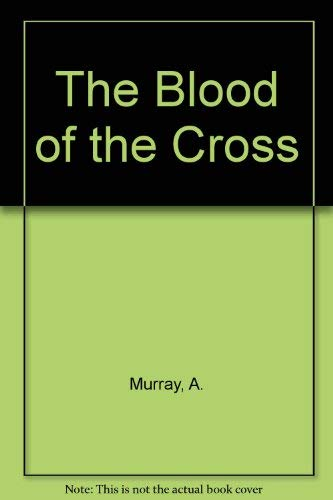 9780310297628: The Blood of the Cross