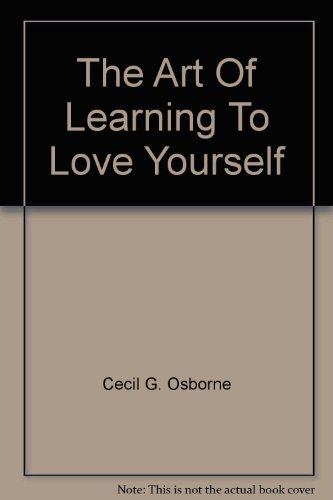 9780310305705: The Art Of Learning To Love Yourself