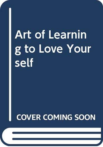 9780310305729: Art of Learning to Love Yourself