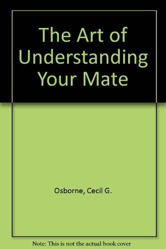 9780310305804: The Art of Understanding Your Mate