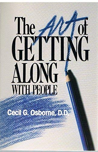 9780310306115: The Art of Getting Along with People