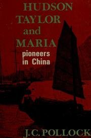 Hudson Taylor & Marie Pioneers In China: J C Pollock