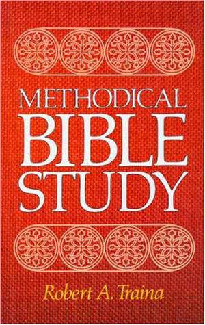 9780310312307: Methodical Bible Study