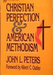 9780310312413: Christian Perfection & American Methodism
