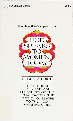9780310313021: God Speaks to Women Today