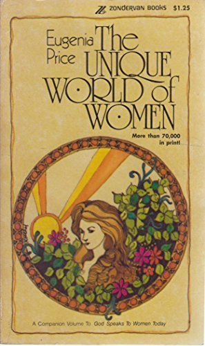 The unique world of women,: In Bible: Price, Eugenia