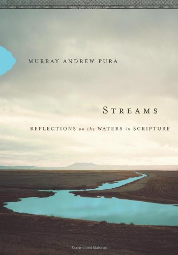 9780310318385: Streams: Reflections on the Waters in Scripture
