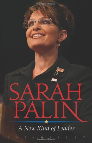 9780310318927: Sarah Palin: A New Kind of Leader