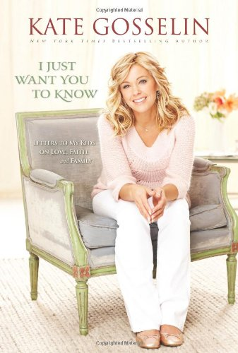 9780310318965: I Just Want You to Know: Letters to My Kids on Love, Faith, and Family