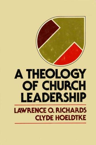 9780310319603: A Theology Of Church Leadership