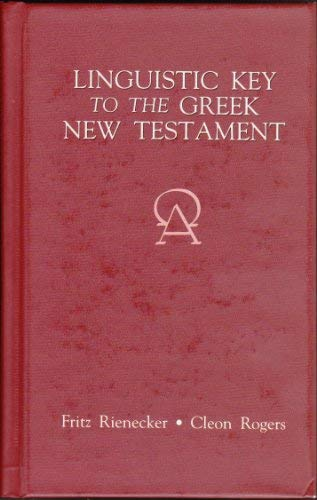 9780310320302: A Linguistic Key to the Greek New Testament (Volume 2: Romans - Revelation)