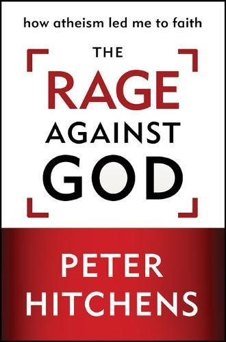9780310320319: The Rage Against God: How Atheism Led Me to Faith