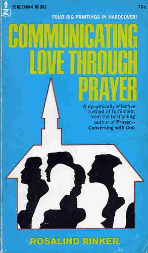 9780310320722: Communicating Love Through Prayer