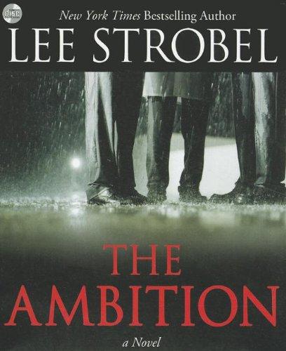 9780310324249: The Ambition: A Novel