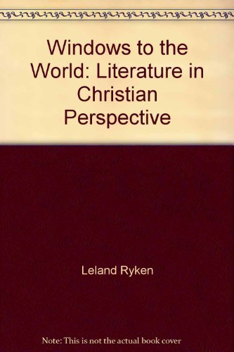 9780310324515: Windows to the World: Literature in Christian Perspective