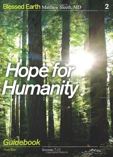 9780310324881: Hope for Humanity Guidebook: Part Two (Blessed Earth)