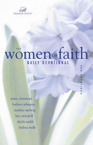 9780310324911: The Women of Faith Daily Devotional: 366 Devotions