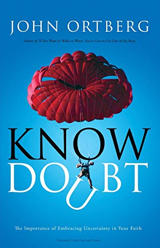 9780310325031: Know Doubt
