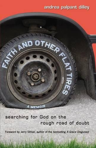 9780310325512: Faith and Other Flat Tires: Searching for God on the Rough Road of Doubt