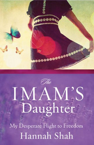 9780310325758: The Imam's Daughter: My Desperate Flight to Freedom