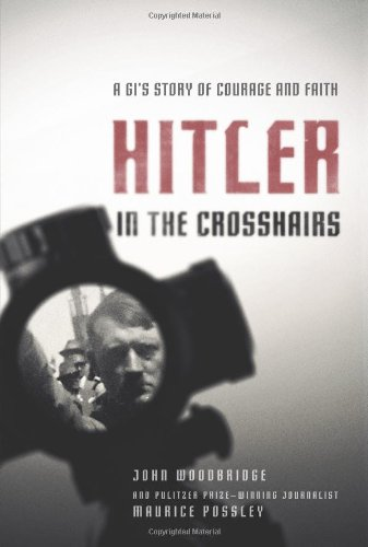 9780310325871: Hitler in the Crosshairs: A GI's Story of Courage and Faith
