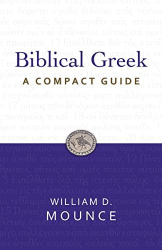 9780310326069: Biblical Greek: A Compact Guide