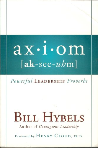9780310326762: Axiom: Powerful Leadership Proverbs
