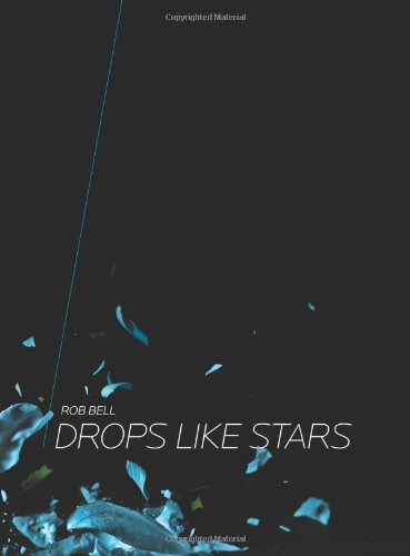 9780310327042: Drops Like Stars: A Few Thoughts on Creativity and Suffering