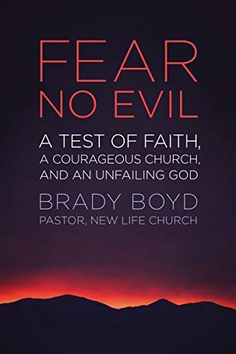 9780310327707: Fear No Evil: A Test of Faith, a Courageous Church, and an Unfailing God