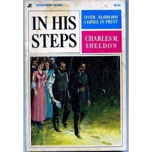 In His Steps: Sheldon, Charles Monroe